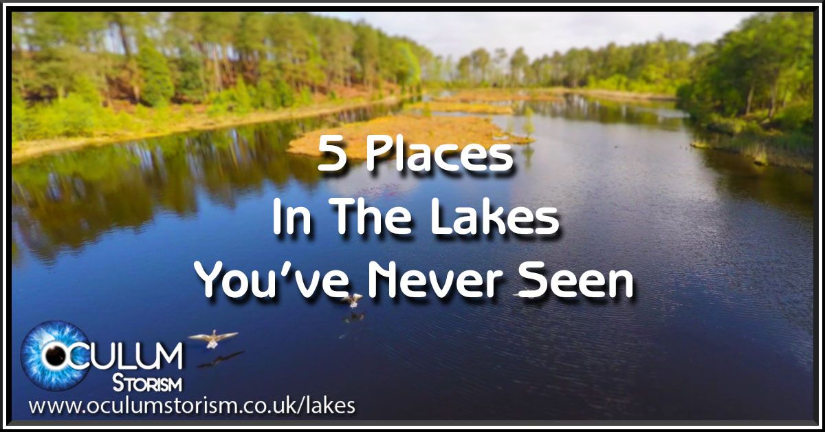 5 Places In The Lakes You've Never Seen