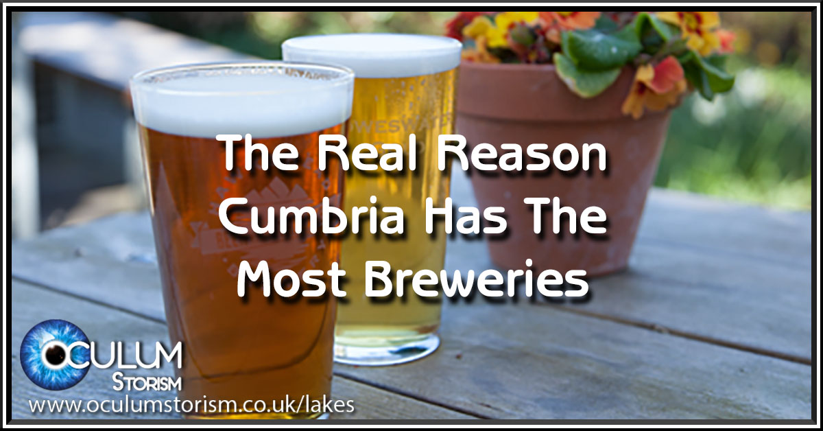 The Real Reason Cumbria Has The Most Breweries