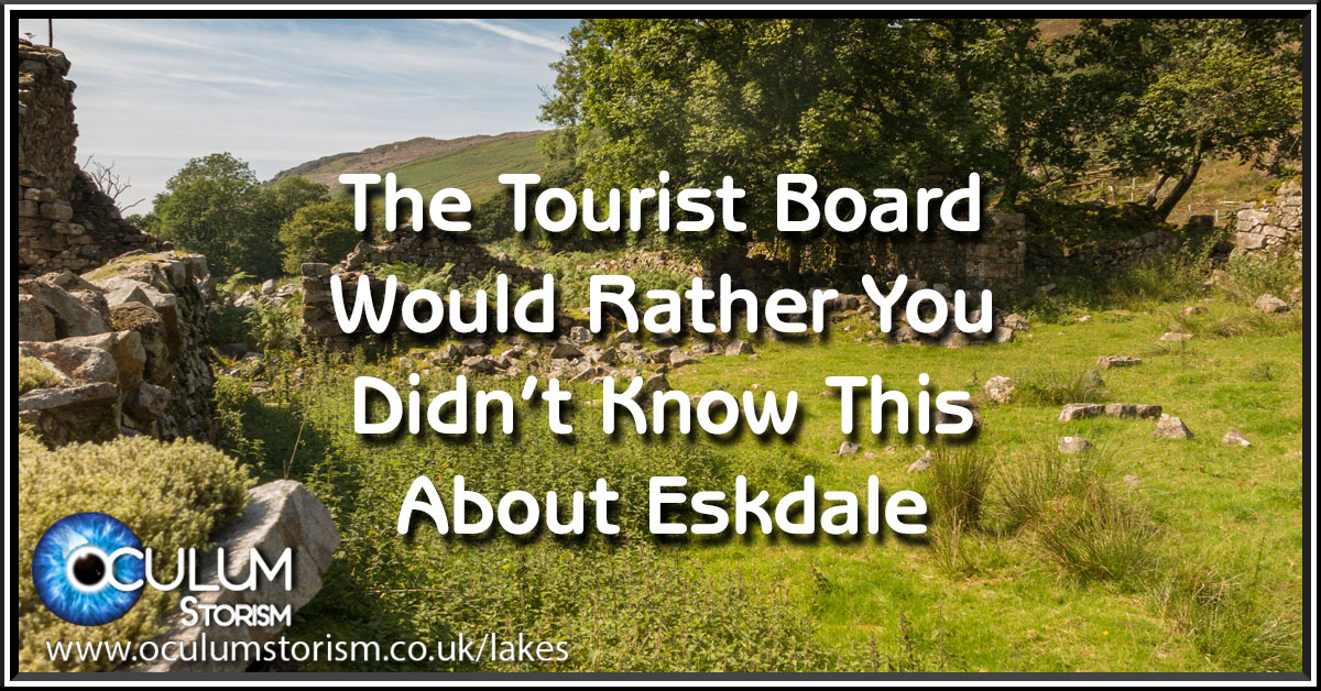 The Cumbrian Tourist Board Would Rather You Didn't Know This About Eskdale