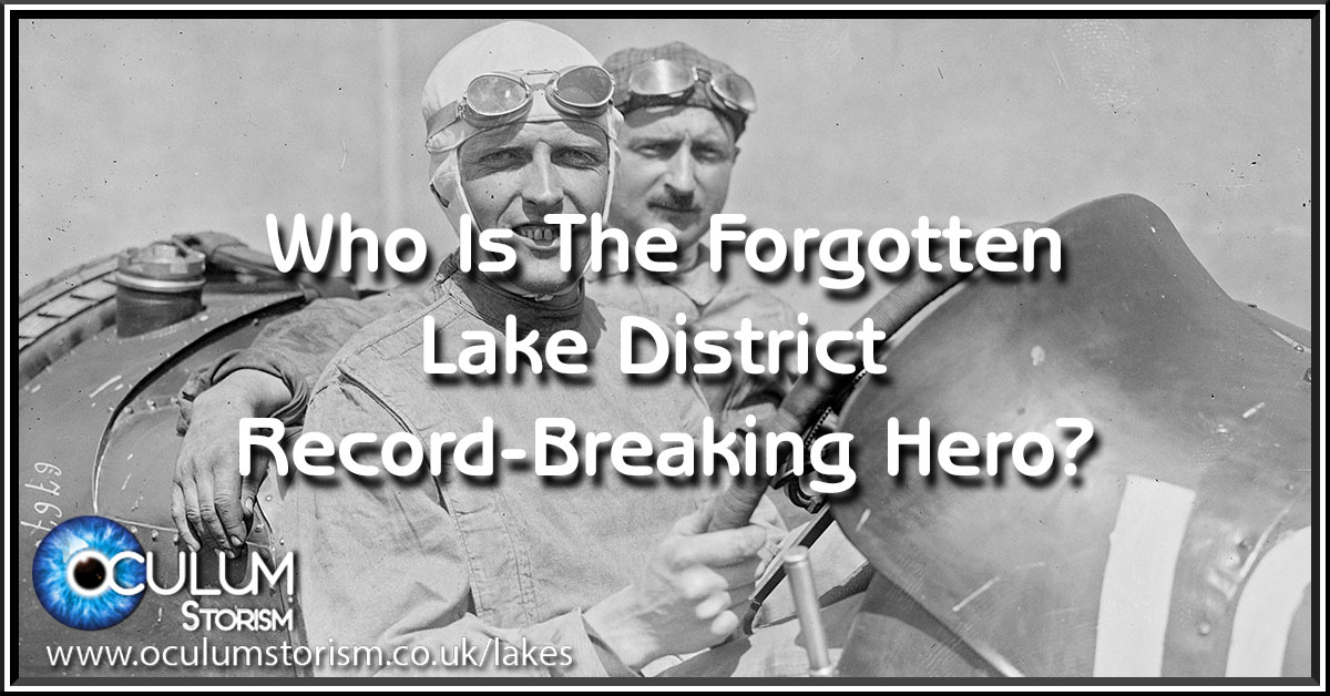 Who Is The Forgotten Lake District Record-Breaking Hero?